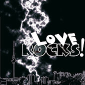 Love Rocks! Pre-Cleared Compilation Digital di Various Artists