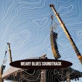 Weary Blues Soundtrack de Various Artists