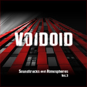 Soundtracks and Atmospheres Vol. 3 by Voidoid