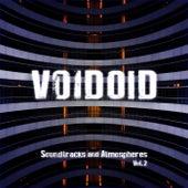 Soundtracks and Atmospheres Vol. 2 von Voidoid