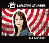 Mehr als perfekt von Christina Stürmer