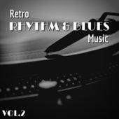 Retro Rhythm & Blues Music - Vol.2 by Various Artists