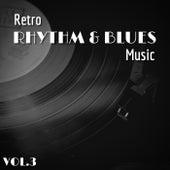 Retro Rhythm & Blues Music - Vol.3 de Various Artists