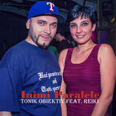 Inimi paralele (Radio Edit) by Tonik Obiektiv