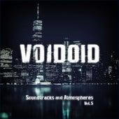 Soundtracks and Atmospheres Vol. 5 von Voidoid