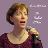The Ballad Album von Lori-Michele