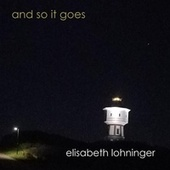 And so It Goes by Elisabeth Lohninger