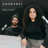 Adorarei (Ao Vivo) de Rebeca Carvalho