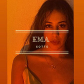 Sotte by EMA
