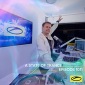 ASOT 1011 - A State Of Trance Episode 1011 by Armin Van Buuren