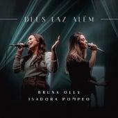 Deus Faz Além (Ao Vivo) by Bruna Olly