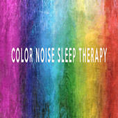 COLOR NOISE SLEEP THERAPY by Color Noise Therapy