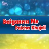 Baiganve Me Paicha Khojeli by Kamal