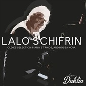 Oldies Selection: Piano, Strings, and Bossa Nova de Lalo Schifrin