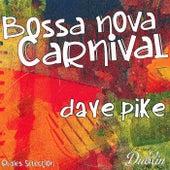 Oldies Selection: Bossa Nova Carnival fra Dave Pike