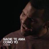 Nadie Te  Ama Como Yo (Cover) de Christian Bracho