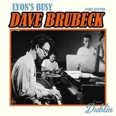 Oldies Selection: Lyon's Busy by Dave Brubeck