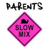 Parents (Slow Mix) by Lullaby Rock