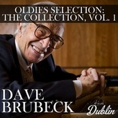 Oldies Selection: The Collection, Vol. 1 by Dave Brubeck