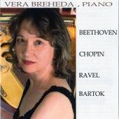 Beethoven, Chopin, Ravel, Bartok by Vera Breheda