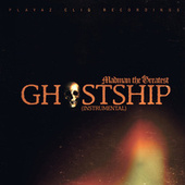Ghostship by Madman the Greatest