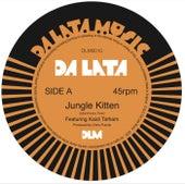 Jungle Kitten / Asking Eyes by Da Lata