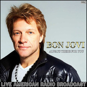 Always There For You (Live) de Bon Jovi