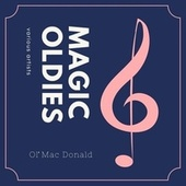 Ol' Mac Donald (Magic Oldies) di Various Artists