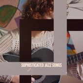 Sophisticated Jazz Songs fra Various Artists