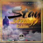 Stay Strong Riddim de ceejay