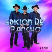 Hilito (Radio Edit) by Edicion De Rancho