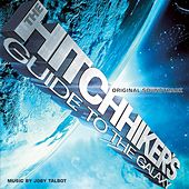Hitchhikers Guide To The Galaxy Original Soundtrack by Joby Talbot