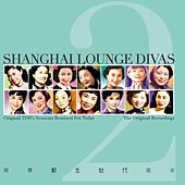 Shanghai Lounge Divas Vol. 2 de Various Artists