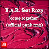 Come Together de B.a.r.