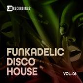 Funkadelic Disco House, 06 von Various Artists