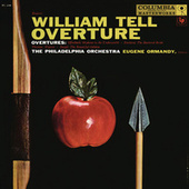 Ormandy Conducts William Tell Overture and Overtures by Offenbach, Smetana and Thomas (Remastered) by Eugene Ormandy