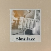 Slow Jazz von Various Artists