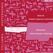 Suppé: Leichte Kavallerie Overture - Berlioz: Le Carnaval romain, Op. 9 Overture (Remastered) von Alexander Hilsberg