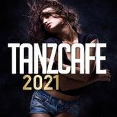 Tanzcafe 2021 de Various Artists