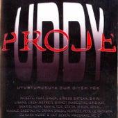 Uddy Proje von Various Artists