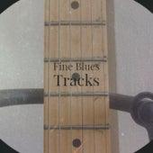 Fine Blues Tracks de Various Artists
