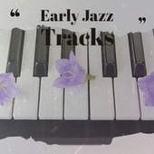 Early Jazz Tracks fra Various Artists