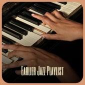 Earlier Jazz Playlist de Various Artists