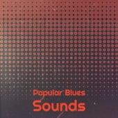 Popular Blues Sounds de Various Artists