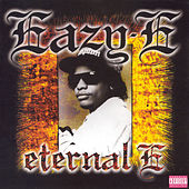 Eternal E by Eazy-E