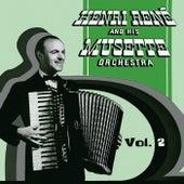 Henri Rene and His Musette Orchestra, Vol. 2 de Henri Rene