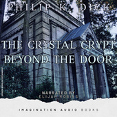 The Crystal Crypt & Beyond The Door by Imagination Audio Books
