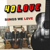 Songs We Love by 40love