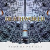 Deathworld by Imagination Audio Books
