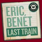 Last Train by Eric Benèt